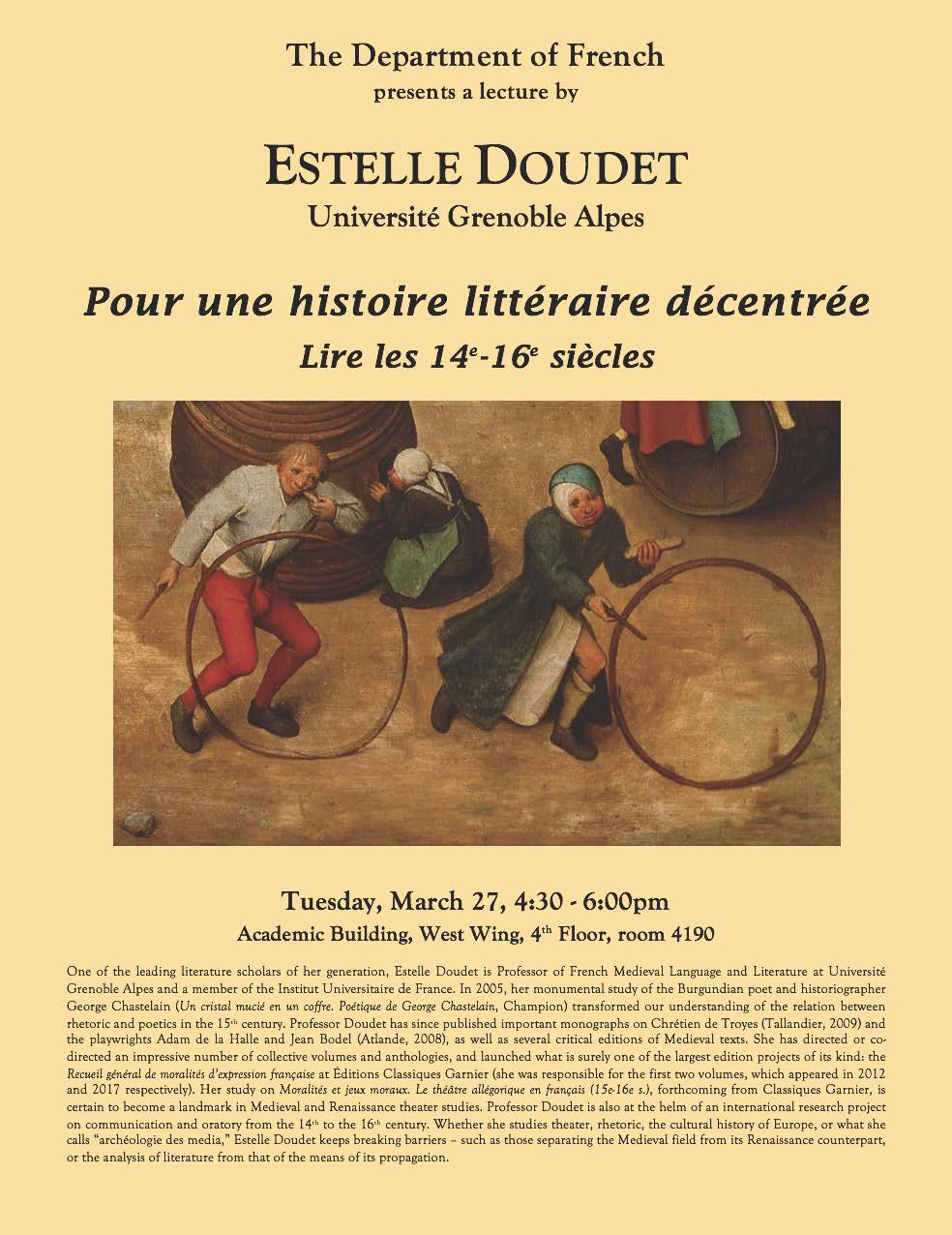 The Department of French presents a lecture by Estelle Doudet (Universite Grenoble Alpes) - Tuesday, March 27, 4:30 - 6:00pm, Academic Building, West Wing, 4th Floor, room 4190